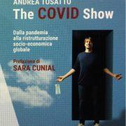 THE COVID SHOW: la prefazione di Sara Cunial al libro di Andrea Tosatto